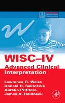 Wechsler Intelligence Scale for Children four Advanced Clinical Interpretation