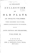 A Select Collection of Old Plays  Andromana  or The merchant s wife