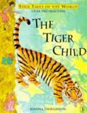 The Tiger Child
