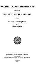 Pacific Coast Highways Including U S 101 U S 99 U S 395 Book PDF