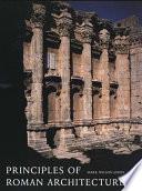 Principles of Roman Architecture