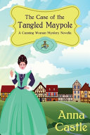 The Case of the Tangled Maypole