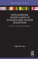 Safeguarding Mindfulness in Schools and Higher Education