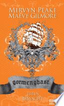 Gormenghast / Titus erwacht  : Neuausgabe