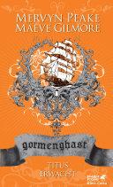 Gormenghast / Titus erwacht: Neuausgabe