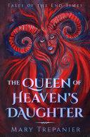 The Queen of Heaven s Daughter