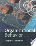 Organizational Behavior  : Securing Competitive Advantage