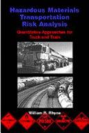 Hazardous Materials Transportation Risk Analysis