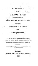 Narrative of the Demolition of the Monastery of Port Royal Des Champs, Including Biographical Memoirs of Its Latter Inhabitants