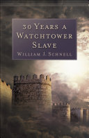 30 Years a Watchtower Slave Pdf