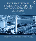 Pdf International Trade Law Statutes and Conventions 2013-2015 Telecharger