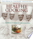 French Culinary Institute s Salute to Healthy Cooking Book