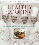 French Culinary Institute s Salute to Healthy Cooking