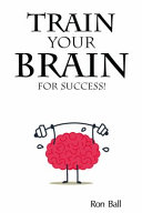 Train Your Brain for Success Pdf/ePub eBook