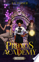 The Praxos Academy Complete Series Boxed Set