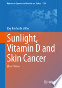 Sunlight Vitamin D And Skin Cancer Book PDF