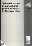Selected Issues in Agricultural Policy Analysis in the Near East
