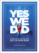 Yes We Did! An inside look at how social media built the Obama brand Pdf/ePub eBook