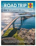 Road Trip  A Practical Manual