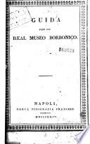 Guida per lo Real Museo Borbonico by Lorenzo Giustiniani,Francesco de Licteriis PDF