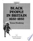 Black People in Britain 1650-1850
