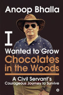 I Wanted to Grow Chocolates in the Woods