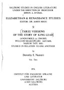 Three versions of the story of King Lear (anonymous ca. 1594-1605, William Shakespeare 1607-1608, Nahum Tate 1681) studied in relation to one another