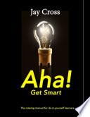 Aha    Get Smart
