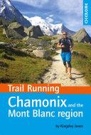 Trail Running   Chamonix and the Mont Blanc Region