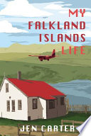 My Falkland Islands Life