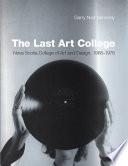 The Last Art College