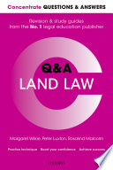 Concentrate Questions and Answers Land Law  : Law Q&a Revision and Study Guide