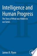 Intelligence and Human Progress Book