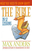 Pdf What You Need to Know About the Bible in 12 Lessons