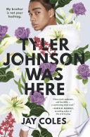 Tyler Johnson Was Here Jay Coles Cover