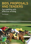 Bids, Proposals and Tenders  : Succeeding with Effective Writing
