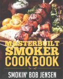 Masterbuilt Smoker Cookbook Book