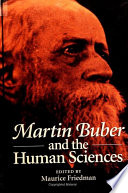 Martin Buber and the Human Sciences