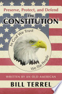 Preserve  Protect  and Defend the Constitution Book