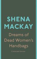 Dreams of Dead Women s Handbags