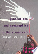 Generations & Geographies in the Visual Arts