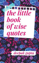 The Little Book of Wise Quotes