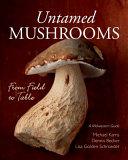 Untamed Mushrooms