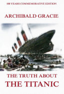 The Truth About The Titanic (Illustrated & Annotated Edition) Pdf/ePub eBook