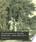 The Charmed Roe Or The Little Brother And Sister Illustr By O Speckter