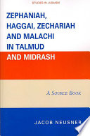 Zephaniah, Haggai, Zechariah and Malachi in Talmud and Midrash