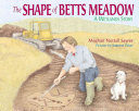 Pdf The Shape of Betts Meadow