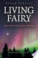 Pagan Portals   Living Fairy Book PDF