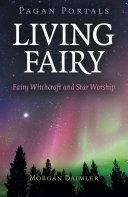 Pagan Portals   Living Fairy