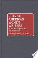 """Spanish American Women Writers: A Bio-bibliographical Source Book"" by Diane E. Marting"